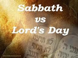 Sabbath vs Lord's Day