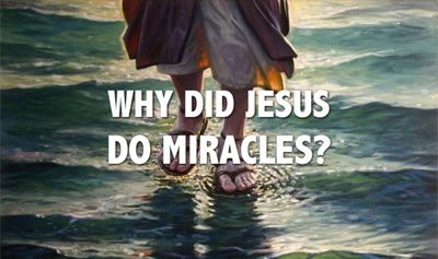why-jesus-did-miracles-400px