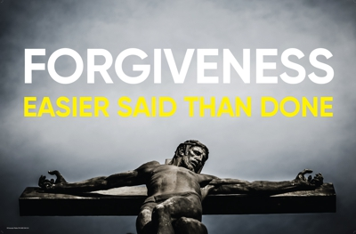 Forgiveness – Easier said than done